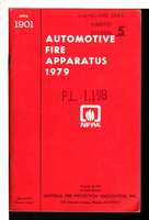 NFPA 1901: STANDARD FOR AUTOMOTIVE FIRE APPARATUS 1979.