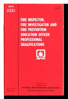 NFPA 1031: FIRE INSPECTOR, FIRE INVESTIGATOR AND FIRE PREVENTION EDUCATION OFFICER PROFESSIONAL QUALIFICATIONS.
