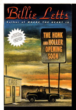 THE HONK AND HOLLER OPENING SOON. by Letts, Billie