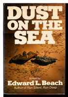 DUST ON THE SEA by Beach, Edward L.