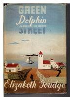 GREEN DOLPHIN STREET. by Goudge, Elizabeth (1900-1984)
