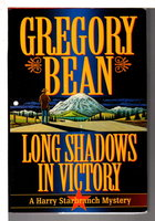 LONG SHADOWS IN VICTORY. by Bean, Gregory.