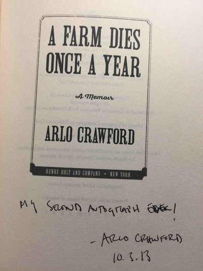 A FARM DIES ONCE A YEAR: A Memoir. by Crawford, Arlo.