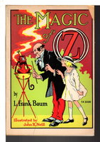 THE MAGIC OF OZ. by Baum, L. Frank