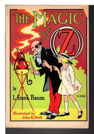 THE MAGIC OF OZ. by Baum, L. Frank