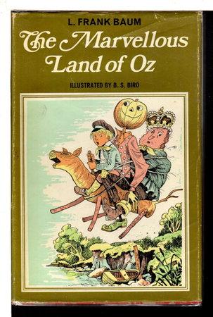 THE MARVELLOUS LAND OF OZ. by Baum, L. Frank