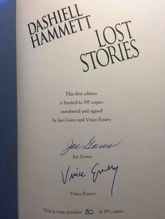 LOST STORIES. by Hammett, Dashiell (1894-1961) Joes Gores and Vince Emery, signed.