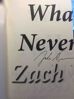 WHAT WE NEVER HAD. by Wyner, Zach