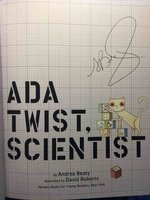 ADA TWIST, SCIENTIST. by Beaty, Andrea. Illustrated by David Roberts.