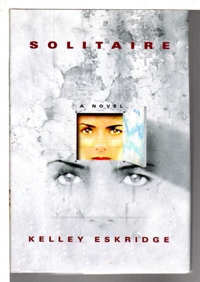 SOLITAIRE. by Eskridge, Kelley.