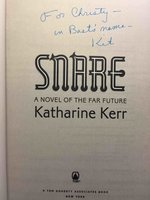 SNARE: A Novel of the Far Future. by Kerr, Katharine.