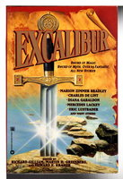 EXCALIBUR. by Gilliam, Richard; Martin H. Greenberg and Edward E Kramer, editors.