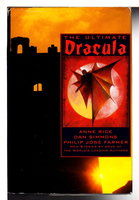 THE ULTIMATE DRACULA. by Byron Preiss, editor.