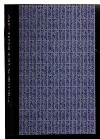 OBSERVATIONS OF BENJAMIN CUMMINGS TRUMAN ON EL CAMINO REAL. by [Truman, Benjamin Cumings, 1835-1916] Weber, Msgr. Francis J., editor.