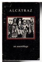 ALCATRAZ: An Assemblage. by Kessler, Stephen, editor.