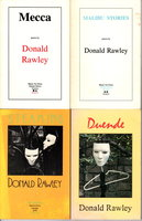 MECCA, MALIBU STORIES, STEAMING & DUENDE (set of 4 books) by Rawley, Donald (1987-1998)