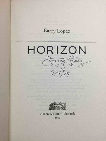 HORIZON. by Lopez, Barry.