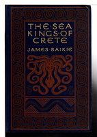 THE SEA-KINGS OF CRETE. by Baikie, Rev. James.