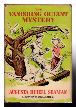 THE VANISHING OCTANT MYSTERY. by Seaman, Augusta Huiell.