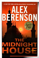 THE MIDNIGHT HOUSE. by Berenson, Alex.