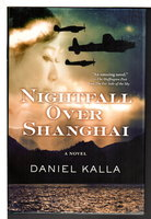 NIGHTFALL OVER SHANGHAI. by Kalla, Daniel.