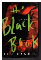 THE BLACK BOOK: An Inspector Rebus Novel. by Rankin, Ian.