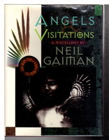 ANGELS AND VISITATIONS: A Miscellany. by Gaiman, Neil,