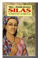 SILAS. by DeLoach, Nora (1940-2001)