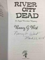 RIVER CITY DEAD: An Aggie Mundeen Mystery. by West, Nancy.