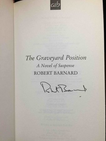 THE GRAVEYARD POSITION. by Barnard, Robert.