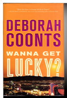 WANNA GET LUCKY? by Coonts, Deborah.