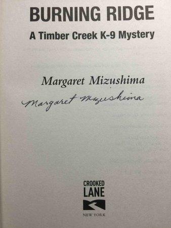 BURNING RIDGE: A Timber Creek K-9 Mystery. by Mizushima, Margaret.