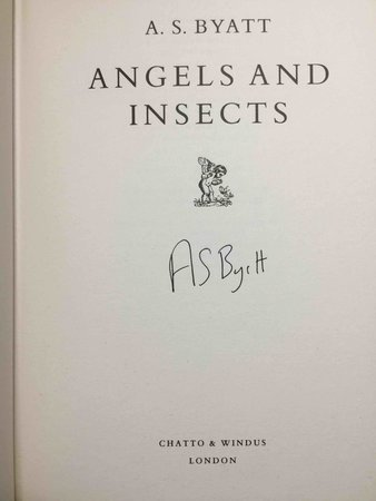 ANGELS AND INSECTS. by Byatt, A. S.