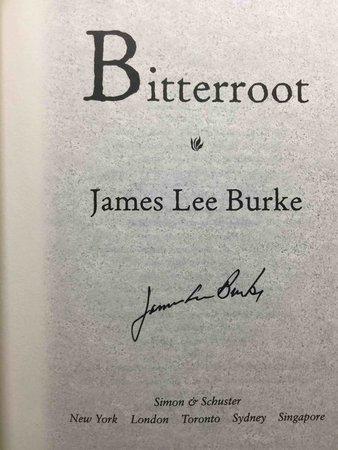 BITTERROOT. by Burke, James Lee