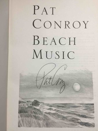 BEACH MUSIC. by Conroy, Pat.