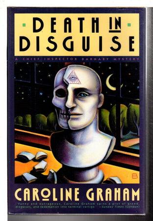 DEATH IN DISGUISE. by Graham, Caroline.