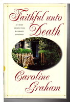 FAITHFUL UNTO DEATH. by Graham, Caroline.