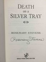 DEATH ON A SILVER TRAY. by Stevens, Rosemary.