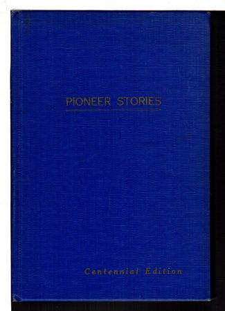 PIONEER STORIES OF FURNAS COUNTY NEBRASKA. by Furnas County Centennial Committee.