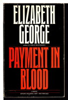 PAYMENT IN BLOOD. by George, Elizabeth.