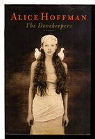 THE DOVEKEEPERS. by Hoffman, Alice.