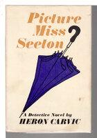 PICTURE MISS SEETON. by Carvic, Heron (Geoffrey Rupert William Harris, 1913-1980)