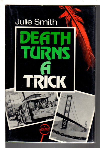 DEATH TURNS A TRICK. by Smith, Julie.