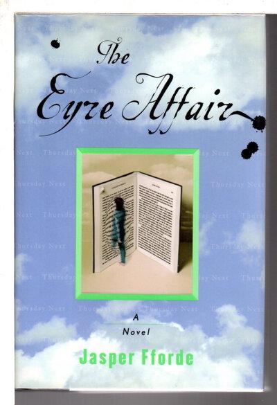THE EYRE AFFAIR. by Fforde, Jasper.