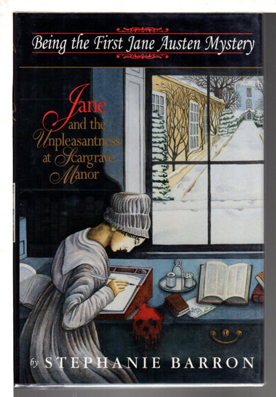JANE AND THE UNPLEASANTNESS OF SCARGRAVE MANOR: Being the First Jane Austen Mystery. by Barron, Stephanie (pseudonym of Francine Mathews.)