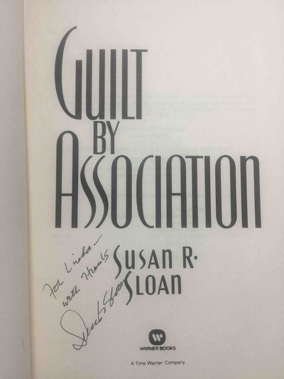 GUILT BY ASSOCIATION. by Sloan, Susan R.