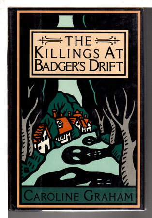 THE KILLINGS AT BADGER'S DRIFT. by Graham, Caroline.