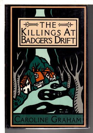 THE KILLINGS AT BADGER'S DRIFT. by Graham, Caroline.