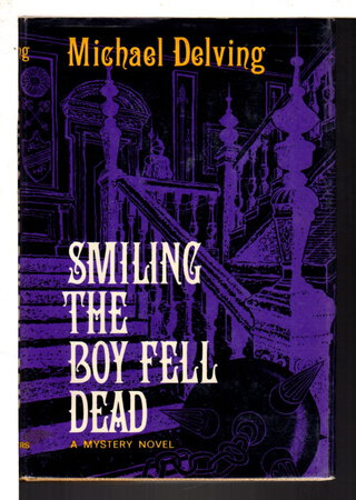 SMILING THE BOY FELL DEAD. by Delving, Michael (pseudonym of Jay Williams)
