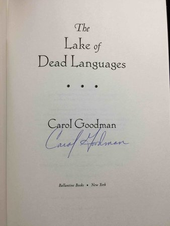THE LAKE OF DEAD LANGUAGES. by Goodman, Carol.